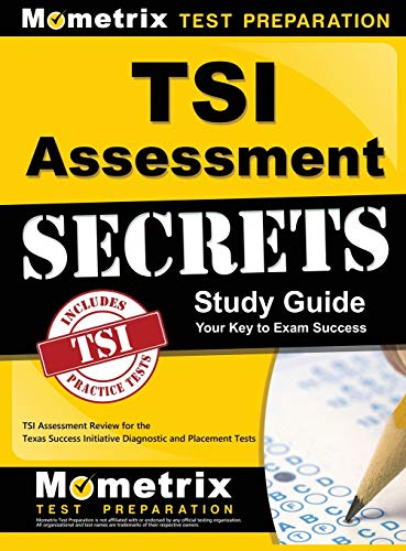 9781516705399: Tsi Assessment Secrets Study Guide: Tsi Assessment Review for the Texas Success Initiative Diagnostic and Placement Tests