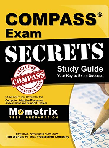 9781516705412: Compass Exam Secrets Study Guide: Compass Test Review for the Computer Adaptive Placement Assessment and Support System