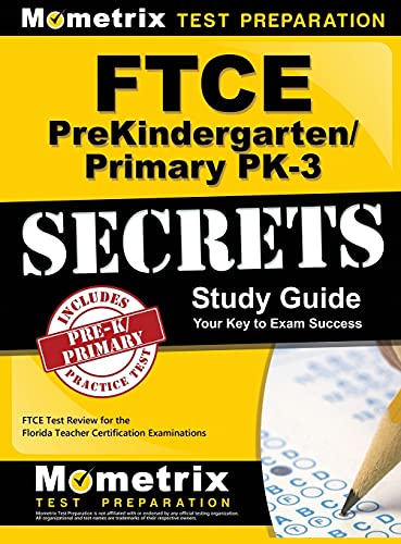 9781516705467: FTCE Prekindergarten/Primary Pk-3 Secrets Study Guide: FTCE Test Review for the Florida Teacher Certification Examinations