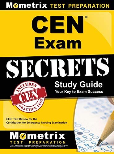 9781516705627: Cen Exam Secrets, Study Guide: Cen Test Review for the Certification for Emergency Nursing Examination