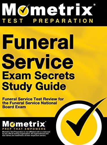 9781516705726: Funeral Service Exam Secrets Study Guide: Funeral Service Test Review for the Funeral Service National Board Exam