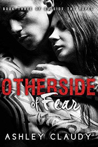 9781516800001: OtherSide Of Fear: Volume 3 (Outside The Ropes)