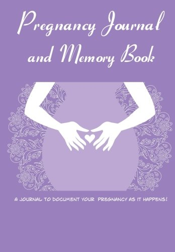9781516800100: Pregnancy Journal and Memory Book: Create keepsake pregnancy diary and memory book (Blank Journal) (Pregnancy Keepsake Book)