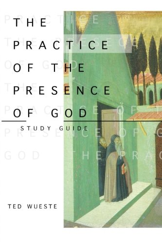 9781516800247: The Practice of the Presence of God Study Guide