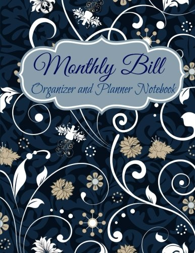 d3aacf8eb0e3 9781516800407: Monthly Bill Organizer and Planner Notebook (Monthly ...