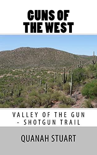 9781516800629: Guns of the West: Valley of the Gun - Shortgun Trail