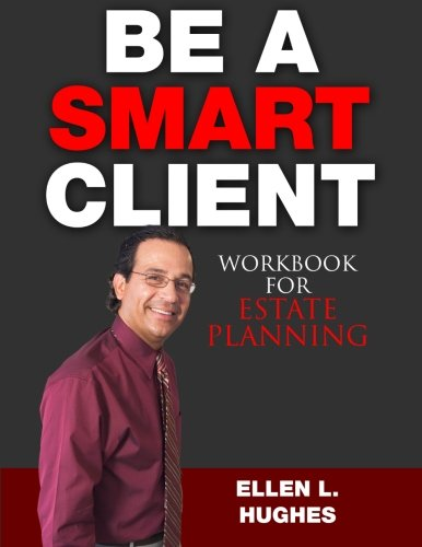 9781516800728: Be A Smart Client: Workbook for Estate Planning