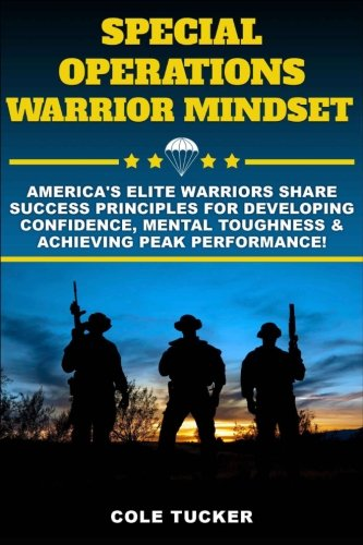 Special Operations Warrior Mindset: Cole Tucker