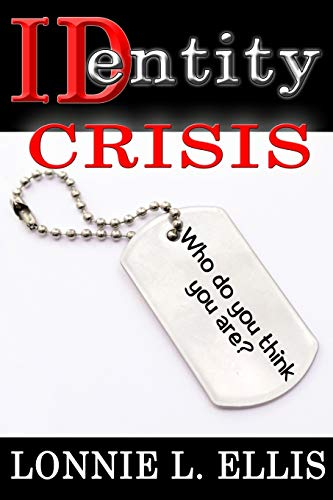 9781516803453: Identity Crisis: Who do you think you are?