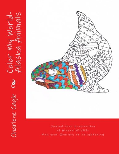 9781516808205: Color My World Alaska Animals