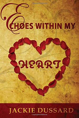 9781516808571: Echoes: Within My Heart