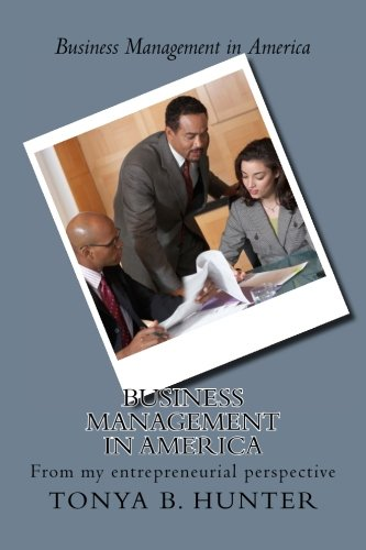 9781516809585: Business Management in America: From my entrepreneurial perspective
