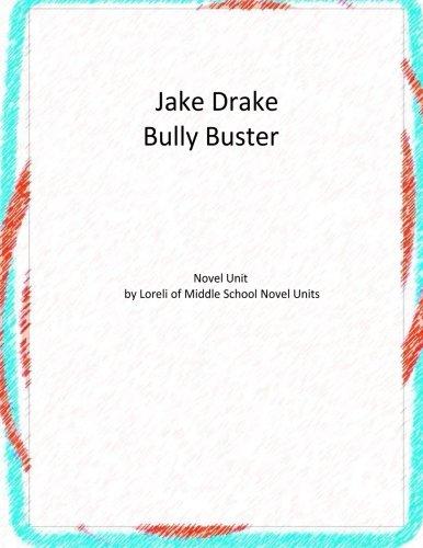 9781516813162: Jake Drake Bully Buster: A Novel Unit by Loreli of Middle School Novel Units