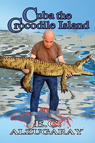 9781516814770: Cuba the Crocodile Island