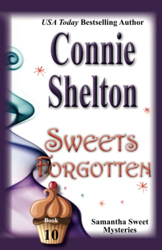 9781516816439: Sweets Forgotten: The Tenth Samantha Sweet Mystery (Samantha Sweet Mysteries) (Volume 10)