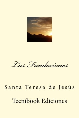 9781516816477: Las Fundaciones (Spanish Edition)