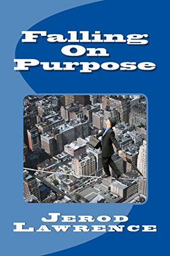 9781516818143: Falling On Purpose: Random Thoughts of a Pastor Who Finally Found Truth Outside Religion