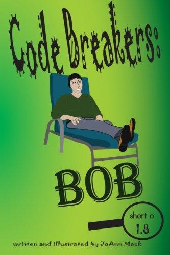9781516819676: Code Breakers: Bob: a decodable phonics reader (Volume 8)
