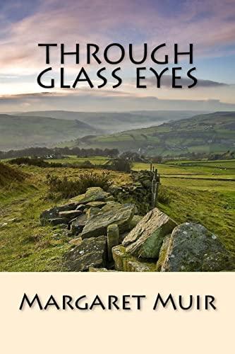 9781516820276: Through Glass Eyes