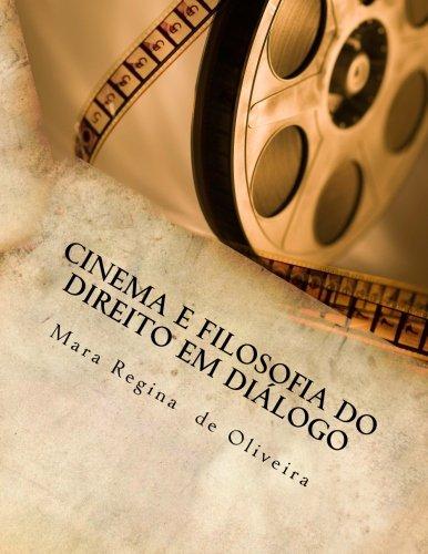 Cinema E Filosofia Do Direito Em Dialogo