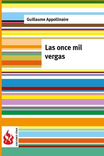 9781516824311: Las once mil vergas: (low cost). Edición limitada (Ediciones Fénix) (Spanish Edition)