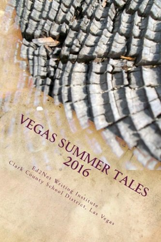 Vegas Summer Tales 2016: Collection of short: Rahul Akhaury; Yasmin