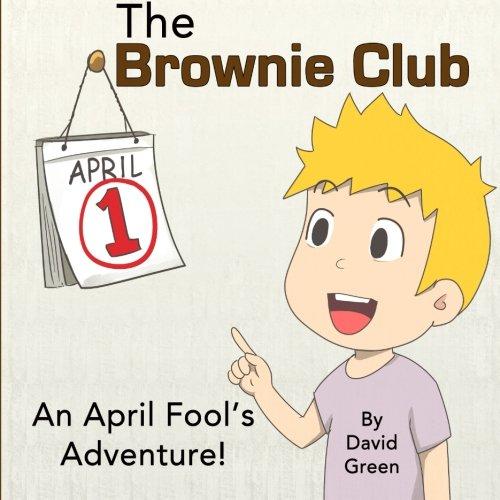 9781516826087: The Brownie Club: An April Fool's Adventure