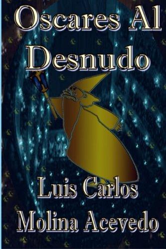9781516826438: Oscares al Desnudo