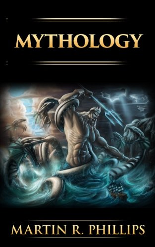 9781516826605: Mythology: The Ancient Secrets of the Greeks, Egyptians, Vikings, and the Norse
