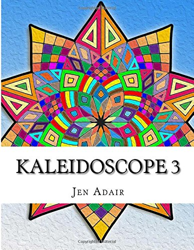 9781516827152: Kaleidoscope 3: Coloring Book for Adults!