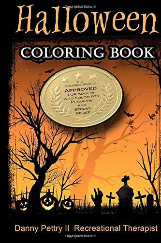 9781516828678: Halloween Coloring Book: Approved for Adults Who Color for Pleasure and Stress Relief