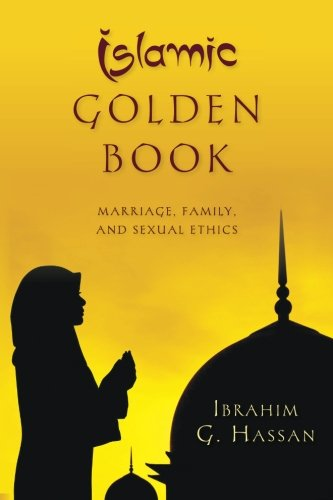 9781516829484: Islamic Golden Book: Marriage, Family, and Sexual Ethics
