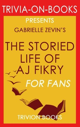 9781516831166: The Storied Life of A. J. Fikry : A Novel by Gabrielle Zevin (Trivia-on-Books)