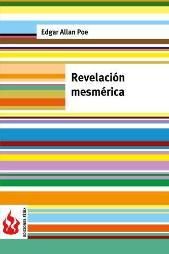 9781516833887: Revelación mesmérica: (low cost). Edición limitada (Ediciones Fénix) (Spanish Edition)