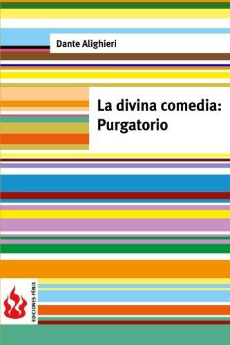 La Divina Comedia. Purgatorio: (Low Cost). Edicion: Alighieri, Dante