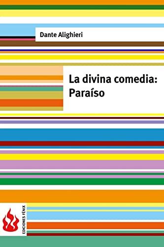 La Divina Comedia. Paraiso: (Low Cost). Edicion: Dante Alighieri