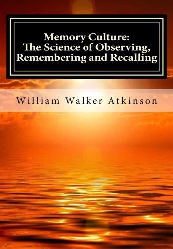 9781516834129: Memory Culture: The Science of Observing, Remembering and Recalling