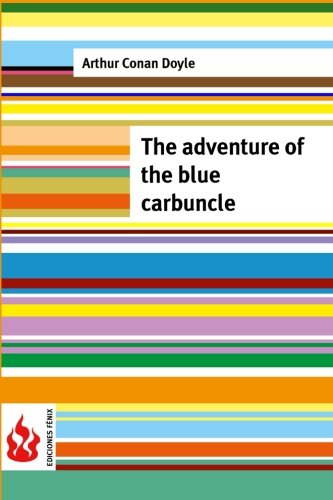 9781516834174: The adventure of the blue carbuncle: (low cost). limited edition