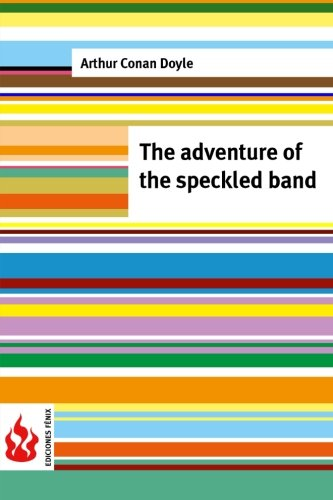 9781516834204: The adventure of the speckled band: (low cost). limited edition