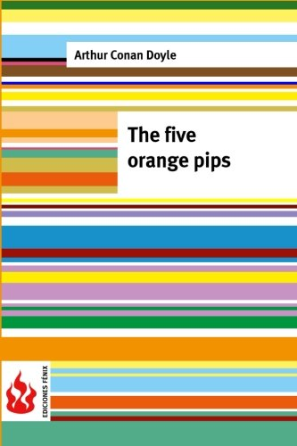 9781516834303: The five orange pips: (low cost). limited edition
