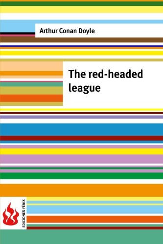 9781516834327: The red-headed league: (low cost). limited edition