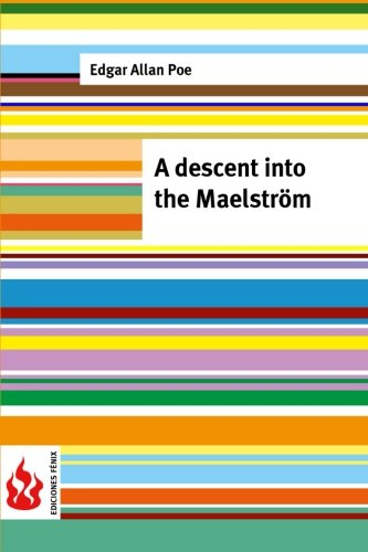 9781516834372: A descent into the Maelström: (low cost). limited edition