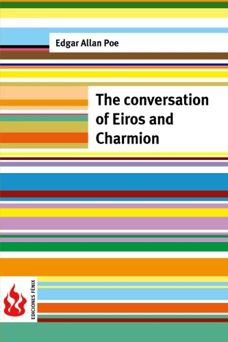 9781516834570: The conversation of Eiros and Charmion: (low cost). limited edition