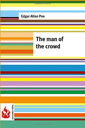 9781516834655: The man of the crowd: (low cost). limited edition