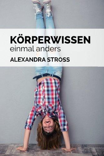 9781516835867: Koerperwissen einmal anders (German Edition)