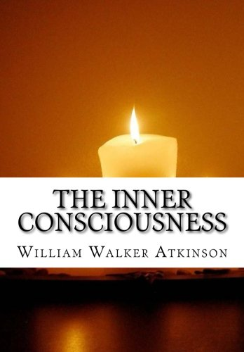 9781516836673: The Inner Consciousness