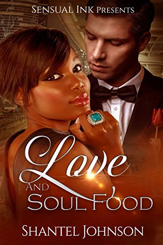 9781516836697: Love And Soul Food: A BWWM Interracial Love Story ...