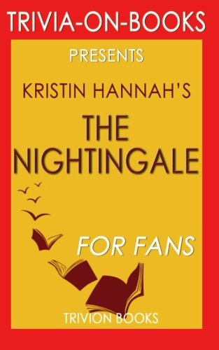 9781516838301: Trivia: The Nightingale by Kristin Hannah (Trivia-on-Books)