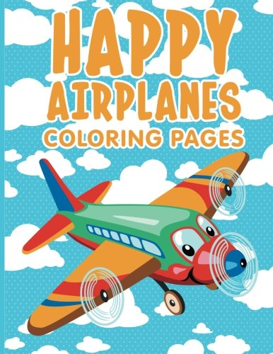 9781516840731: Happy Airplanes Coloring Pages