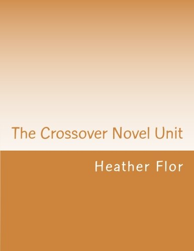 9781516841035: The Crossover Novel Unit